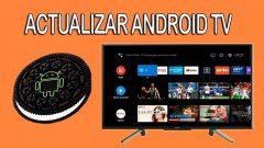 Actualizar Manualmente Android TV Sony