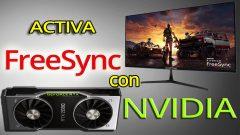 Como activar FreeSync en Tarjetas de Video Nvidia