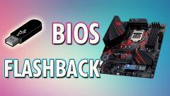 Cómo utilizar BIOS Flashback para actualizar tu Placa Base sin CPU y RAM